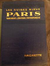 Guide Bleu paris versailles chantilly fontainebleau 1929 avec jaquette