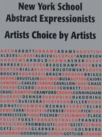 New York School Abstract Expressionists: Artists Choice by Artists: A Complete