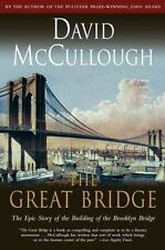 The Great Bridge : The Epic Story of the Building of the Brooklyn Bridge by Davi