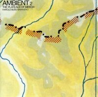 Harold Budd - Ambient 2: The Plateaux Of Mirror [CD]