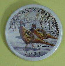 1991 Pheasants Forever Conservation Club Membership Button...Free Shipping!