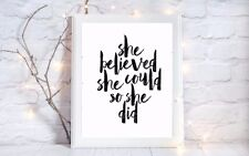 she believed she could quote a4 glossy Print picture gift poster unframed