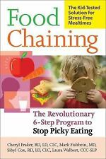 Food Chaining: The Proven 6-