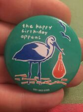 Vintage Pin Badge. The Happy Birthday Appeal. Stork With Baby.