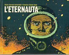 L'ETERNAUTA H. GERMAN OESTERHELD - F. SOLANO LOPEZ 001 ED. CARTONATO ESAURITO!