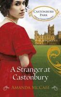 Amanda McCabe, A Stranger at Castonbury (Castonbury Park), New, Paperback