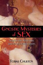 GNOSTIC MYSTERIES OF SEX - CHURTON, TOBIAS - NEW PAPERBACK BOOK