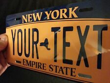 New York Sate CUSTOMIZABLE LICENSE PLATE - ANY TEXT YOU WANT, novelty car tag