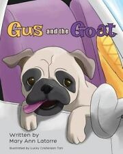 Gus and the Goat (Paperback or Softback)