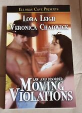 Law and Disorder: Moving Violations by Veronica Chadwick/Lora Leigh (2004, TSPB)