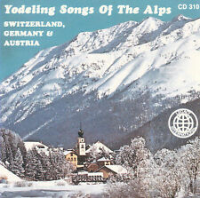 NEW Yodeling Songs Of The Alps (Audio CD)
