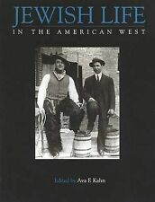 NEW Jewish Life in the American West by Ava F. Kahn