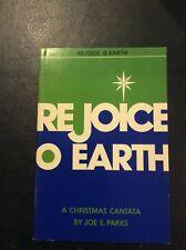 Rejoice O Earth A Christmas Cantata by Joe E Parks