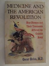 Medicine and the American Revolution How Diseases and Their Treatments Affected