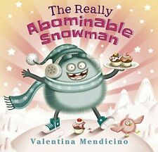 The Really Abominable Snowman by Mendicino, Valentina Book The Fast Free