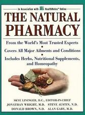 The Natural Pharmacy : Top Experts in the Field, Your Essential Guide 130