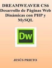 DREAMWEAVER CS6. Desarrollo de Paginas Web Dinamicas con PHP y MySQL by Jes�s...