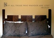 """J.R.R. Tolkien lord of the rings quote """"Not all those who wander are lost"""" Vinyl"""