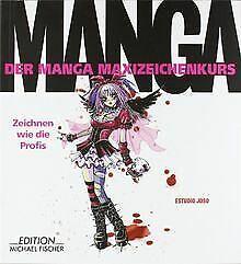 Der Manga Maxizeichenkurs: Zeichnen wie die Profis von E...   Buch   Zustand gut