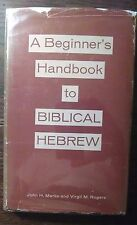 Beginner's Handbook to Biblical Hebrew by Marks & Rogers (1958, hardcover)