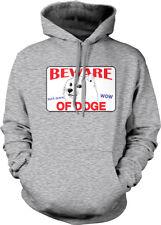 Beware Of Doge Wow Such Scare Dog Meme Misspelled Warning Sign Hoodie Sweatshirt