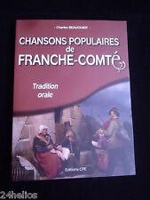 Chansons Populaires de Franche Comté Ch. BEAUQUIER 2012 Tradition Régionalisme