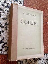 """LIBRO """"COLORI"""" TUTTE QUANTE LE POESIE DI VIRGILIO GIOTTI 1943"""