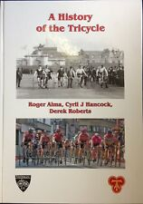 A History of the Tricycle Hardcover – 1 Feb 2011 Roger Alma used LN #129