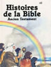 HISTOIRES DE LA BIBLE - Ancien Testament  Penny Frank