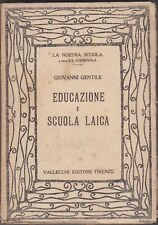 Giovanni Gentile, Educazione e scuola laica, Vallecchi, politica, fascismo, 1921