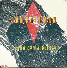"DAN HARTMAN - I CAN DREAM ABOUT YOU - MINT- MCA 7"" SINGLE"