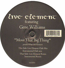 LIVE ELEMENT - Move That Big Thing, Feat. Gene Williams - Gossip