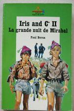 Iris and C° II La Grande nuit de Mirabal P BERNA &  JOUBERT Signe de Piste 1973