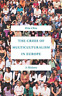 Chin Rita-The Crisis Of Multiculturalism In Europe BOOK NUOVO