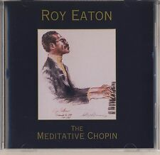 Chopin - Eaton: The Meditative Chopin (CD, Jun-1996, Seventh Wave) Like New