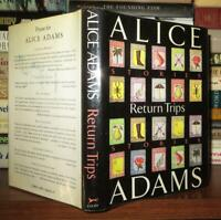 Adams, Alice RETURN TRIPS  1st Edition 1st Printing