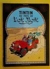 TINTIN - AU PAYS DE L'OR NOIR - édition B38 bis 1969 - TBE