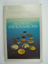 Striking Impressions: The Royal Canadian Mint & Canadian Coinage Paperback Haxby