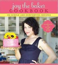 Joy the Baker Cookbook : 100 Simple and Comforting Recipes-ExLibrary