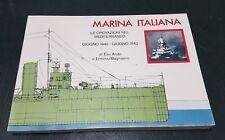 WW2 : MARINA MILITARE ITALIANA *** MEDITERRANEO 1940 / 1942 *** Volume Raro