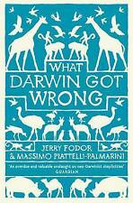What Darwin Got Wrong. Jerry A. Fodor, Massimo Piattelli-Palmarini-ExLibrary