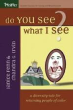 Do You See What I See: A Diversity Tale for Retaining People of Color, Irvin, Ch