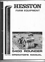 Hesston Model 5400 Round Baler Operators Manual S/N RB54-540 and on Form 7781461