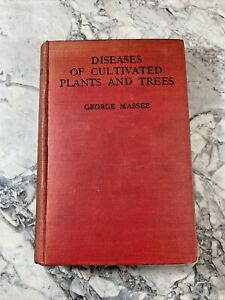 """1915 Antique Plant Book """"Diseases of Cultivated Plants & Trees"""""""