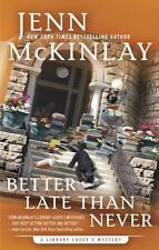 A Library Lover's Mystery: Better Late Than Never : A Library Lover's Mystery 7