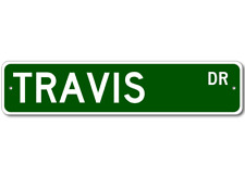 TRAVIS Street Sign - Personalized Last Name Sign