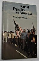Black history book signed by JOHN HOPE FRANKLIN - Racial Equality in America