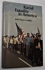 RACIAL EQUALITY IN AMERICA signed by JOHN HOPE FRANKLIN first edition