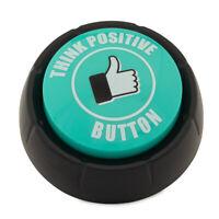 Think Positive Button Motivational Sounds Funny Inspirational Teachers Kids Fun