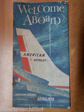WELCOME ABOARD AMERICAN AIRLINES Route of the ASTROJETS cover + booklet 1962? of